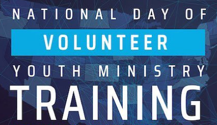 National Day of Volunteer Youth Ministry Training